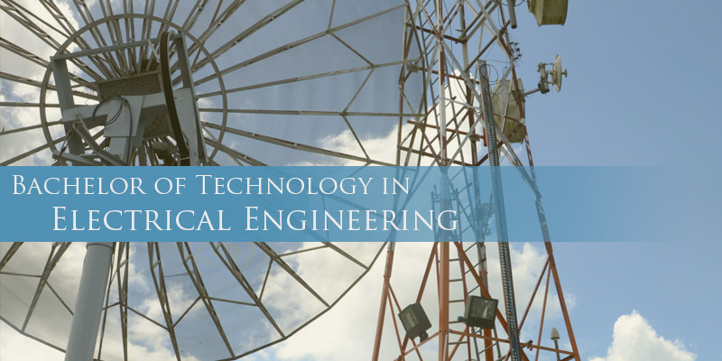 Bachelor Of Technology In Electrical Engineering