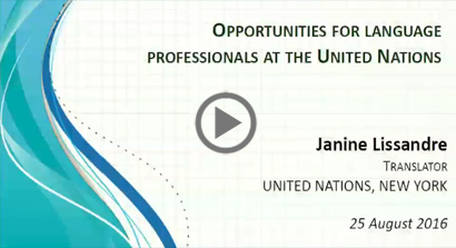 Opportunities for Language Professionals at the United Nations