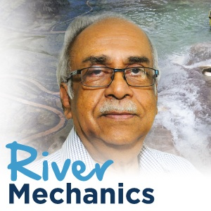 Exploring �River Mechanics � Linking Engineering & Society�